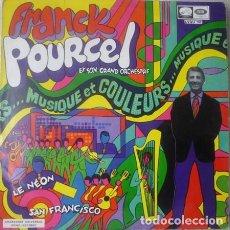 Discos de vinilo: FRANCK POURCEL Y SU ORQUESTA - MUSIQUE ET COULEURS - LP LA VOZ DE SU AMO SPAIN 1968. Lote 110112463