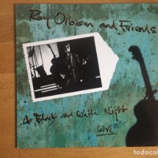 Discos de vinilo: ROY ORBISON AND FRIENDS: A BLACK AND WHITE NIGHT. LIVE. Lote 110112812