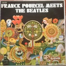 Discos de vinilo: FRANCK POURCEL Y SU GRAN ORQUESTA ?– FRANCK POURCEL MEETS THE BEATLES - LP SPAIN 1970. Lote 110113319