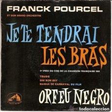 Discos de vinilo: FRANCK POURCEL ET SON GRAND ORCHESTRE – JE TE TENDRAI LES BRAS + 3 TEMAS - EP FRANCE . Lote 110115387