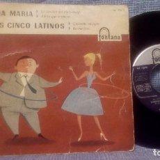 Discos de vinilo: ANA MARIA / LOS CINCO LATINOS - EP DEL SELLO FONTANA 467 006 TE DEL AÑO 1959. Lote 110135571