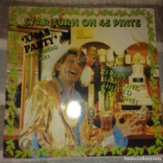 Discos de vinilo: STAR TURN ON 45 PINTS– XMAS PARTY (FLACCEEED MIX). Lote 110151667