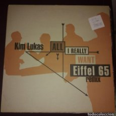 Discos de vinilo: KIM LUCAS - ALL I REALLY WANT EIFFEL 65 REMIX. Lote 110152859