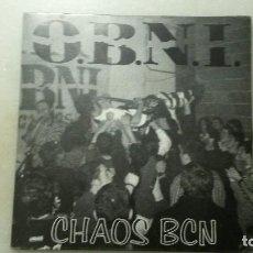 Discos de vinilo: DISCO SINGLE HARD CORE O.B.N.I. CHAOS BCN. Lote 110168303