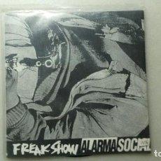 Discos de vinilo: DISCO SINGLE HARD CORE FREAK SHOW ALARMA SOCIAL. Lote 110168495