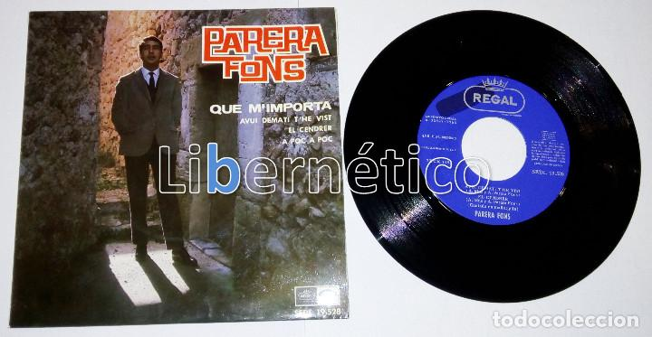 Discos de vinilo: Parera Fons - Qué m´importa - EP sello Regal 1966 - Impecable - Foto 1 - 110197883