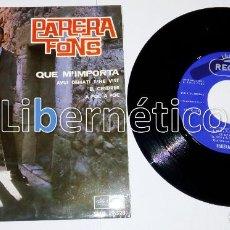 Discos de vinilo: PARERA FONS - QUÉ M´IMPORTA - EP SELLO REGAL 1966 - IMPECABLE. Lote 110197883
