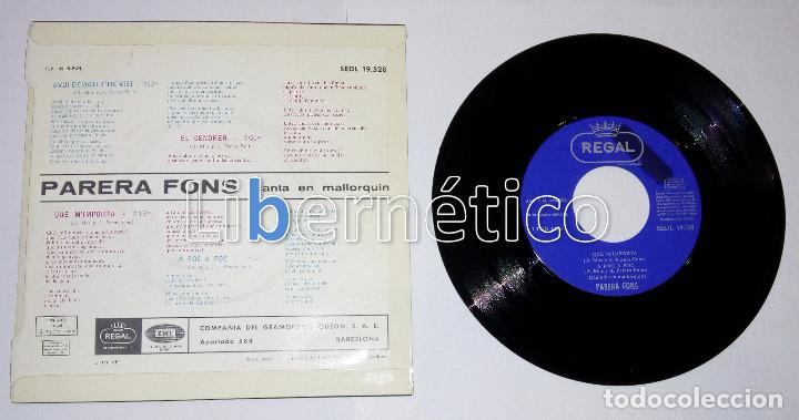 Discos de vinilo: Parera Fons - Qué m´importa - EP sello Regal 1966 - Impecable - Foto 2 - 110197883