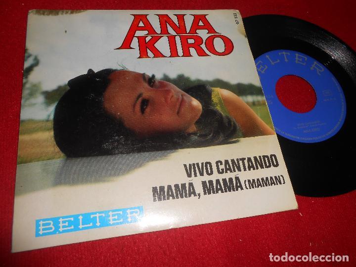 ANA KIRO VIVO CANTANDO/MAMA,MAMA 7'' SINGLE 1969 BELTER GALIZA (Música - Discos - Singles Vinilo - Solistas Españoles de los 50 y 60)