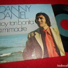 Disques de vinyle: DANNY DANIEL HOY TAN BONITA/A MI MADRE 7'' SINGLE 1971 COLUMBIA. Lote 110215863