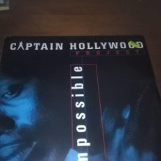 Discos de vinilo: CAPTAIN HOLLYWOOD PROJECT. IMPOSSIBLE. B16V. Lote 110232023