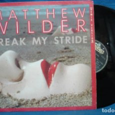 Discos de vinilo: MATTHEW WILDER - BREAK MY STRIDE - CBS 1983. Lote 110245063