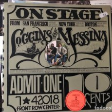 Discos de vinilo: ON STAGE. LOGGINS AND MESSINA. Lote 110267459
