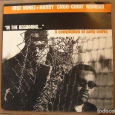 Discos de vinilo: JOSE NUNEZ+HARRY CHOO-CHOO ROMERO - GOSSIP RECORDS 2000 - MAXI - P . Lote 110277383