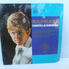 Discos de vinil: RAPHAEL - CANTA A LA NAVIDAD -SINGLES VINILO HISPAVOX . Lote 110280103