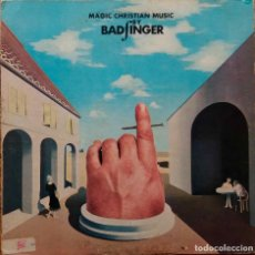 Discos de vinilo: BADFINGER. MAGIC CHRISTIAN MUSIC. (THE BEATLES). LP ORIGINAL USA EN APPLE. Lote 110286739