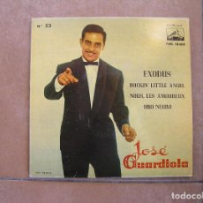 Discos de vinilo: JOSÉ GUARDIOLA ?– EXODUS - LA VOZ DE SU AMO 1961 - SINGLE - P -. Lote 110288991