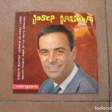 Discos de vinilo: JOSEP GUARDIOLA - DONA'M FELICITAT - VERGARA 1963 - SINGLE - P. Lote 110291331