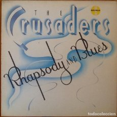 Discos de vinilo: THE CRUSADERS : RHAPSODY AND BLUES [ESP 1984] LP. Lote 110297403