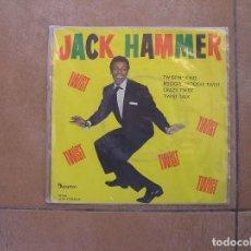 Discos de vinilo: JACK HAMMER – TWISTIN' KING / BOOGIE WOOGIE TWIST / CRAZY TWIST - DISCOPHON 1962 - SINGLE - P. Lote 110298647