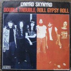 Discos de vinilo: LYNYRD SKYNYRD. DOUBLE TROUBLE; ROLL GYPSY ROLL. MCA ESPAÑA 1978. FUNDA VG++. DISCO EX.. Lote 110315515