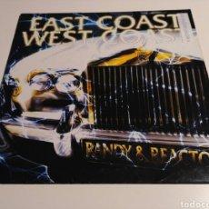 Discos de vinilo: RANDY & REACTOR - EAST COAST WEST COAST. Lote 110329350