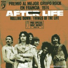 Discos de vinilo: AFTER LIFE / ROLLING DOWN / THINGS OF THE LIFE (SINGLE 1974). Lote 110390751