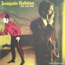 Discos de vinilo: JOAQUIN SABINA, HOTEL DULCE HOTEL. LP CON ENCARTE CON LETRAS.. Lote 110391127