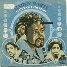 Discos de vinilo: BARRY WHITE / CAN'T GET ENOUGH / JUST NOT ENOUGH (SINGLE 1974). Lote 110401319
