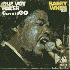 Discos de vinilo: BARRY WHITE / QUE VOY A HACER CONTIGO / ........NENA (SINGLE 1975). Lote 110401431