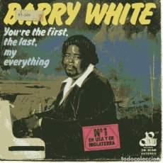 Discos de vinilo: BARRY WHITE / YOU'RE THE FIRST, THE LAST. MY EVERYTHING / MORE THAN ANYTHING...(SINGLE 1974). Lote 110401631
