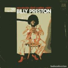 Discos de vinilo: BILLY PRESTON / MI CANCION DARA VUELTAS / MIRLO (SINGLE 1973). Lote 110402371