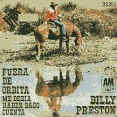 Discos de vinilo: BILLY PRESTON / FUERA DE ORBITA / ME DEBIA HARBER DADO CUENTA (SINGLE 1972). Lote 110402607