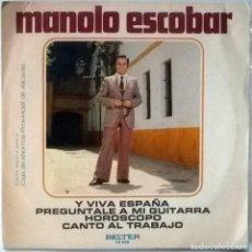 Discos de vinilo: MANOLO ESCOBAR. Y VIVA ESPAÑA/ PREGÚNTALE A MI GUITARRA/ HOROSCOPO/ CANTO AL TRABAJO. BELTER 1973 EP. Lote 110410623