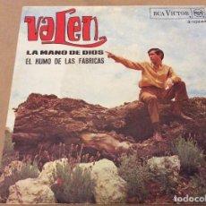 Discos de vinilo: VALEN. LA MANO DE DIOS / EL HUMO DE LAS FÁBRICAS. RCA VICTOR 1967. Lote 110419307
