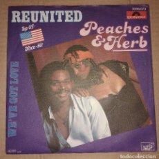 Discos de vinilo: PEACHES & HERB ( REUNITED - WE'VE GOT LOVE ). Lote 110419463