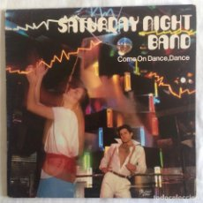 Discos de vinilo: SATURDAY NIGHT BAND - COME ON DANCE, DANCE LP 1978 USA (PRELUDE RECORDS) ORIGINAL ALBUM. Lote 110420739