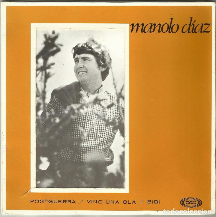 MANOLO DIAZ - POSTGUERRA, VINI UNA OLA, BIBI - EP 1ª EDICIÓN - SONO PLAY SBP-10.058 - 1967 (Música - Discos de Vinilo - EPs - Solistas Españoles de los 50 y 60)
