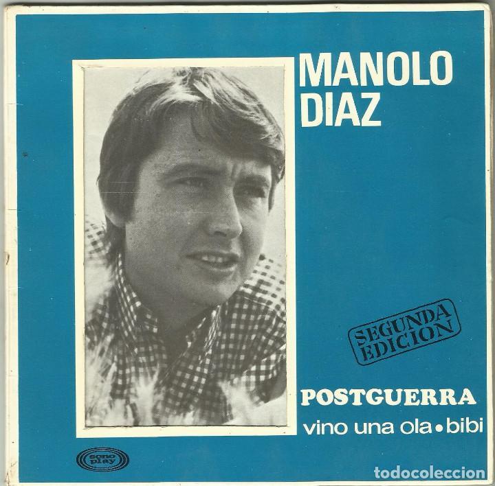 MANOLO DIAZ - POSTGUERRA, VINI UNA OLA, BIBI - EP 2ª EDICIÓN - SONO PLAY SBP-10.058 - 1967 (Música - Discos de Vinilo - EPs - Solistas Españoles de los 50 y 60)