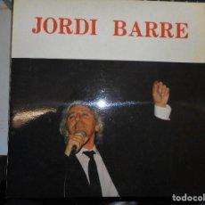 Discos de vinilo: JORDI BARRE DISCO VINILO EN MUY BUEN ESTADO. Lote 110435611
