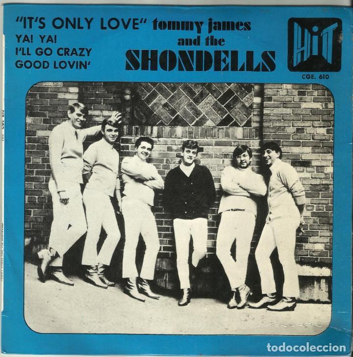 TOMMY JAMES & THE SHONDELLS - IT'S ONLY LOVE + 3 - EP - HIT CGE 610 - 1966 (Música - Discos de Vinilo - EPs - Pop - Rock Extranjero de los 50 y 60)