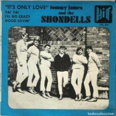 Discos de vinilo: TOMMY JAMES & THE SHONDELLS - IT'S ONLY LOVE + 3 - EP - HIT CGE 610 - 1966. Lote 110448299