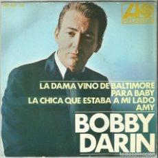 Discos de vinilo: BOBBY DARIN - LA DAMA VINO DE BALTIMORE + 3 - EP - ATLANTIC/HISPAVOX HAT 427-09 - 1967. Lote 110455691