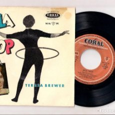 Discos de vinilo: TERESA BREWER: THE HULA HOOP SONG + WHIRLPOOL + CRAZY WITH LOVE +1. Lote 110487135