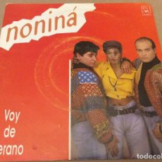Discos de vinilo: NONINÁ - VOY DE VERANO / PERO NIÑA. HORUS 1990. Lote 110499615