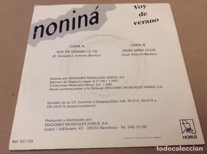 Discos de vinilo: Noniná - Voy de verano / Pero niña. Horus 1990 - Foto 2 - 110499615