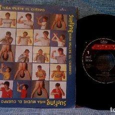 Discos de vinilo: SURFING - NIÑA MUEVE EL CUERPO + 1 SINGLE ESPAÑOL DE 1984 SELLO MERCURY - NUEVO. Lote 110528019