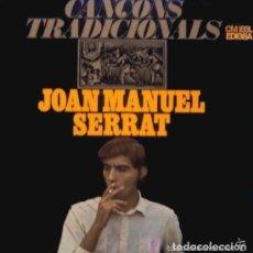 Discos de vinilo: JOAN MANUEL SERRAT. CANÇONS TRADICIONALS. LP EDIGSA 1967 . Lote 110585215