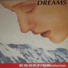 Discos de vinilo: ESSENCE - DREAMS - MAXI-SINGLE SPAIN 1993. Lote 110611291