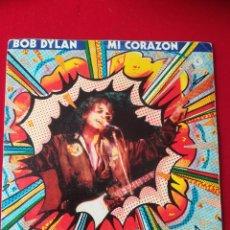 Discos de vinilo: VINILO DE BOB DYLAN Y SU ÉXITO MI CORAZON. Lote 110631131